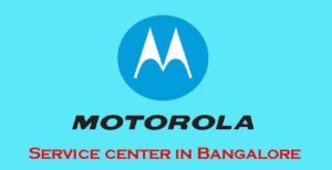 Motorola Service Center Bangalore