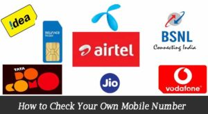 How to Check Your Mobile Number – (Airtel-BSNL-IDEA-Jio-Vodafone)
